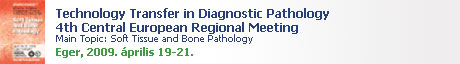 Technology Transfer in Diagnostic Pathology 4th Central European Regional Meeting