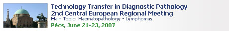 Technology Transfer in Diagnostic Pathology 2nd Central European Regional Meeting