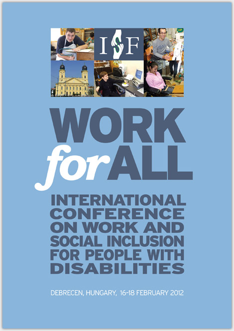 INTERNATIONAL CONFERENCE ON WORK AND SOCIAL INCLUSION FOR PEOPLE WITH DISABILITIES